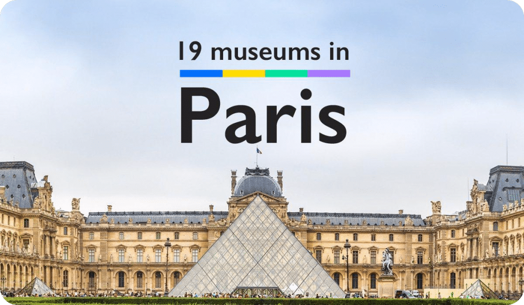 19 museums in Paris France